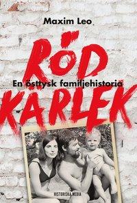 bokomslag Röd kärlek : en östtysk familjehistoria