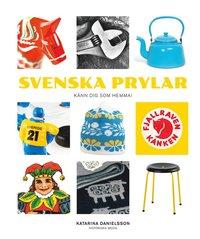 Svenska prylar : känn dig som hemma