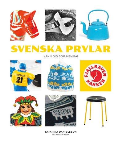 bokomslag Svenska prylar : känn dig som hemma