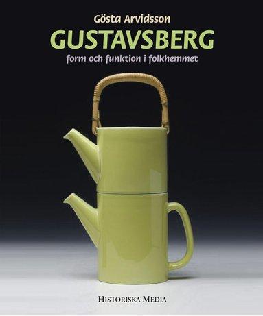 bokomslag Gustavsberg : form och funktion i folkhemmet
