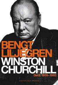 bokomslag Winston Churchill. Del 2, 1939-1965