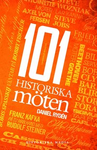bokomslag 101 historiska möten