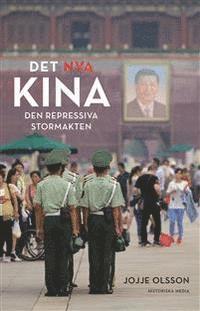 bokomslag Det nya Kina : den repressiva stormakten