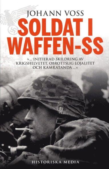bokomslag Soldat i Waffen-SS : ett ögonvittne berättar