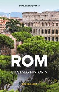 bokomslag Rom : en stads historia