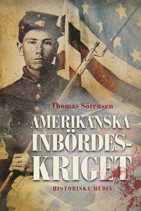 bokomslag Amerikanska inbördeskriget