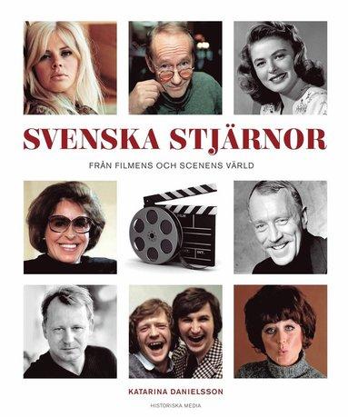 bokomslag Svenska stjärnor : från filmens och scenens värld