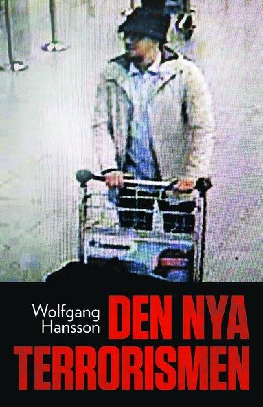 bokomslag Den nya terrorismen