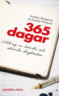 bokomslag 365 dagar : utdrag ur kända och okända dagböcker