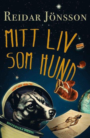 bokomslag Mitt liv som hund
