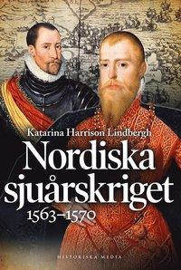 bokomslag Nordiska sjuårskriget 1563-1570