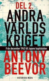 bokomslag Andra världskriget. D. 2, Från december 1942 till Japans kapitulation