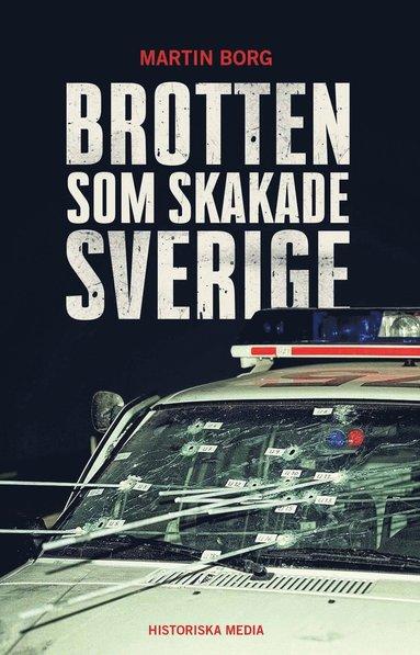 bokomslag Brotten som skakade Sverige