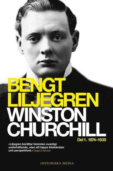 bokomslag Winston Churchill : Del 1. 1874-1939