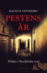 bokomslag Pestens år : döden i Stockholm 1710
