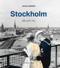 bokomslag Stockholm : då och nu