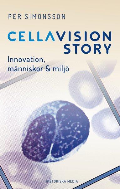 bokomslag CellaVision Story : Innovation, människor & miljö