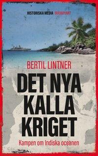 bokomslag Det nya kalla kriget - Kampen om Indiska oceanen