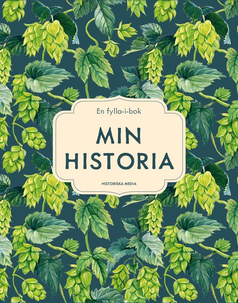Min historia - En fylla-i-bok 1