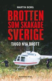 bokomslag Brotten som skakade Sverige. Del 2 - tjugo nya brott