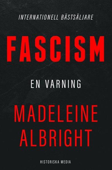 bokomslag Fascism : en varning