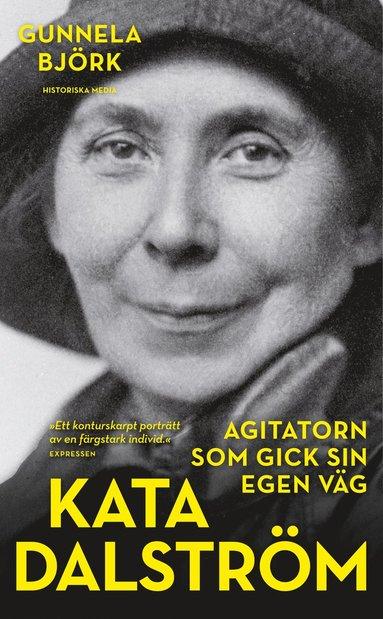 bokomslag Kata Dalström : agitatorn som gick sin egen väg