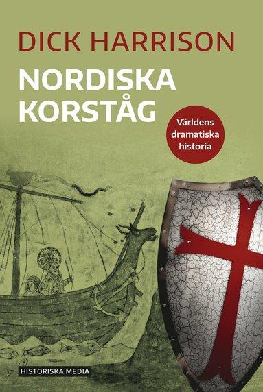 bokomslag Nordiska korståg