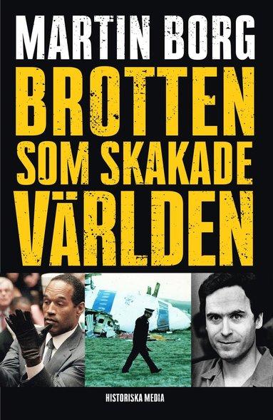 bokomslag Brotten som skakade världen