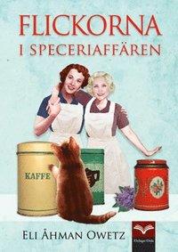 bokomslag Flickorna i speceriaffären