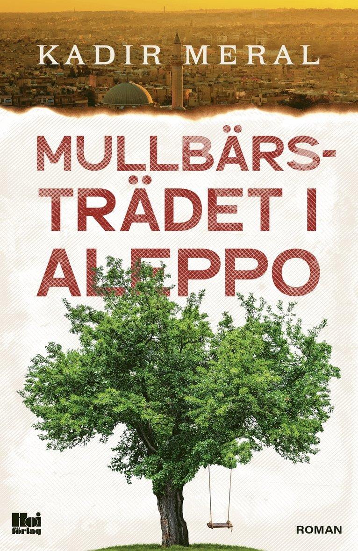 Mullbärsträdet i Aleppo 1