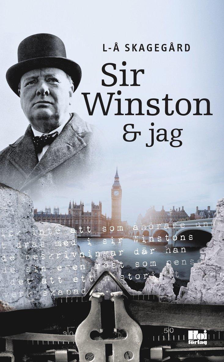 Sir Winston & jag 1