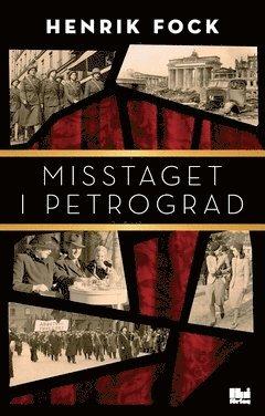 bokomslag Misstaget i Petrograd