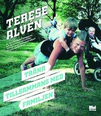bokomslag Träna tillsammans med familjen