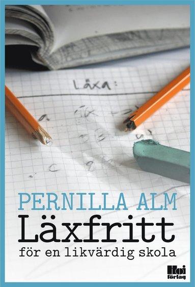 bokomslag Läxfritt : för en likvärdig skola