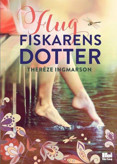 bokomslag Flugfiskarens dotter