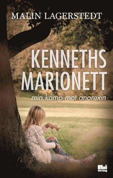 bokomslag Kenneths marionett : min kamp mot anorexin