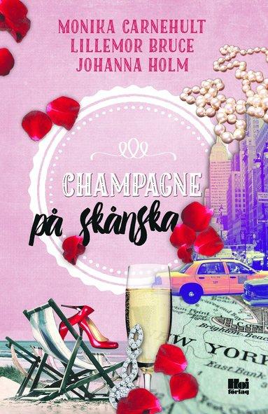 bokomslag Champagne på skånska