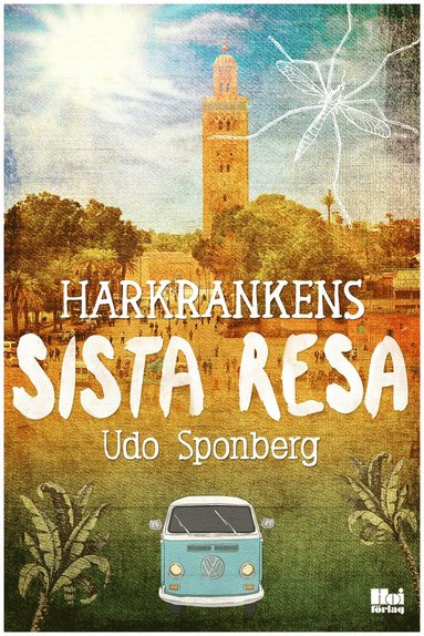 bokomslag Harkrankens sista resa