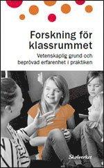 bokomslag Forskning för klassrummet. Vetenskaplig grund och beprövad erfarenhet i praktiken