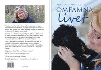bokomslag Omfamna livet : en bok om livet - ljus och mörker