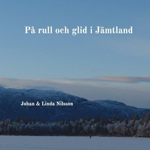 På rull och glid i Jämtland 1