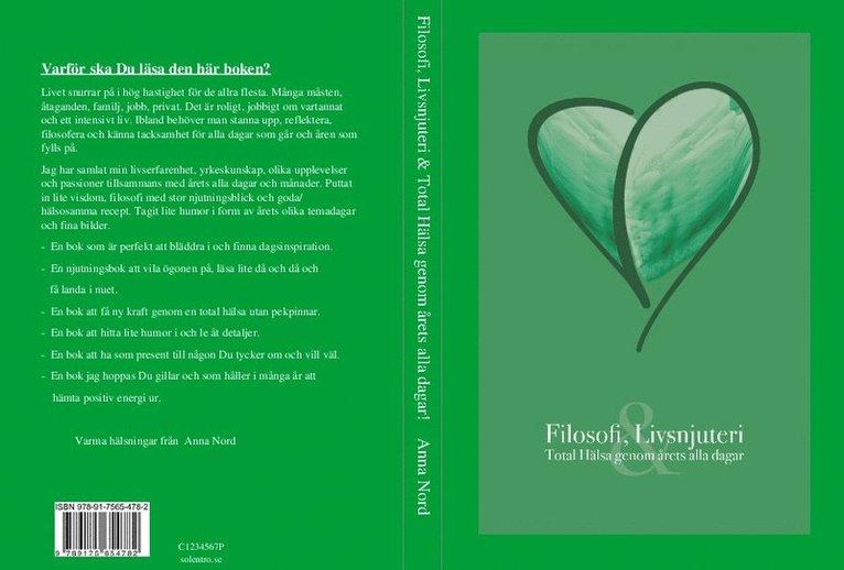 Filosofi, livsnjuteri : total hälsa genom årets alla dagar 1