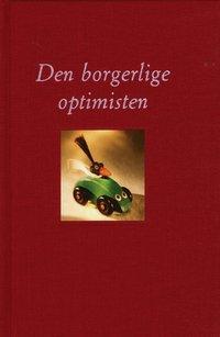 bokomslag Den borgerlige optimisten