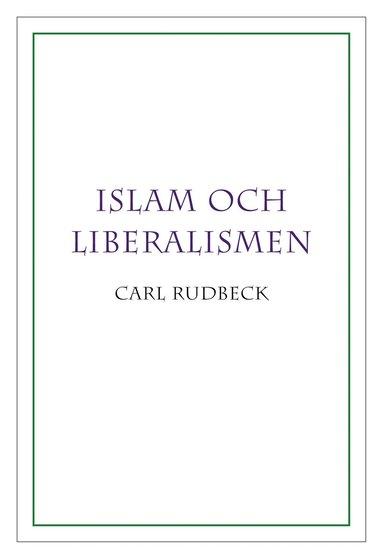 bokomslag Islam och liberalismen