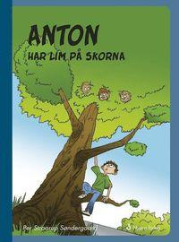 bokomslag Anton har lim på skorna