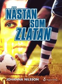 bokomslag Nästan som Zlatan