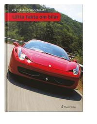 bokomslag Lätta fakta om bilar