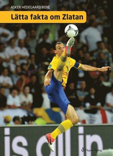 bokomslag Lätta fakta om Zlatan