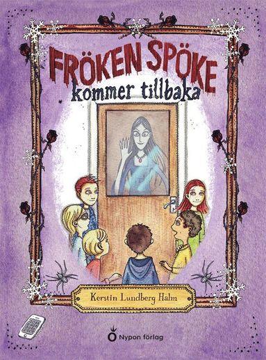 bokomslag Fröken Spöke kommer tillbaka