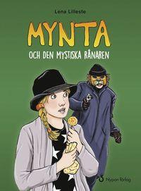 bokomslag Mynta och den mystiska rånaren